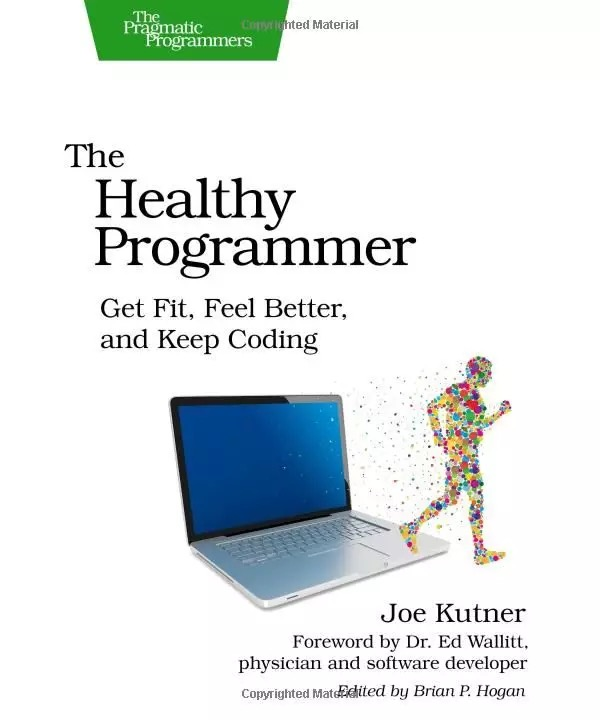 The Healthy Programmer